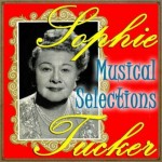 Musical Selections, Sophie Tucker
