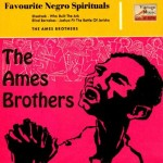 Favourite Negro Spirituals, The Ames Brothers