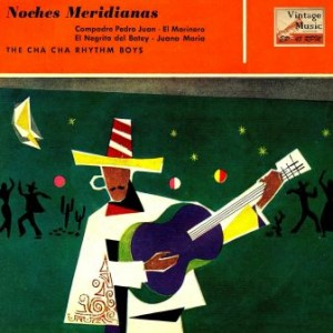 Noches Meridianas, The Cha Cha Rhythm Boys
