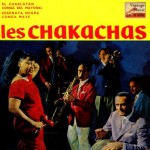 Serenata Negra, The Chakachas