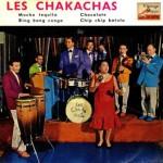 Mucho Tequila, The Chakachas