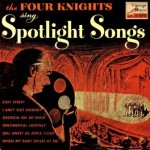 Spotlight Songs, The Four Knights