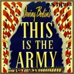 This Is the Army (O.S.T – 1943)