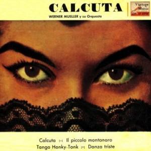 Calcuta, Werner Müller