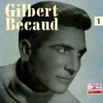 Je Veux Te Dire Adieu, Gilbert Becaud