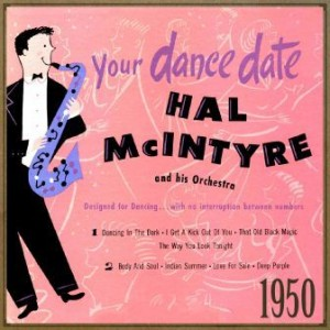 1950, Your Dance Date, Hal McIntyre