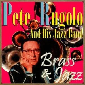 Brass & Jazz, Pete Rugolo