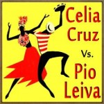 Celia Cruz vs Pio Leyva