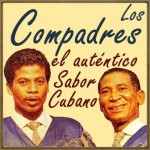 El Auténtico Sabor Cubano, Los Compadres