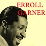 Erroll Garner, Erroll Garner