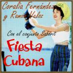 Fiesta Cubana, Ramón Veloz, Coralia Fernández