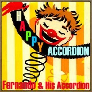 Happy Accordion, Fernando & His Accordion