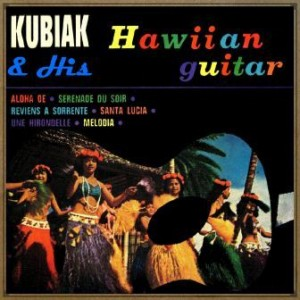 Hawaiian Guitar, Kubiak