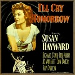 I'll Cry Tomorrow (O.S.T - 1955)