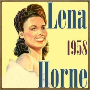 I Feel So Smoochie, Lena Horne