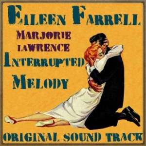 Interrupted Melody, Eileen Farrell