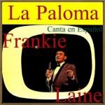 La Paloma, Canta en Español; Frankie Laine