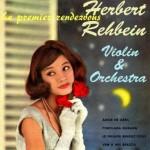 Le Premier Rendez-Vous, Violin & Orchestra, Herbert Rehbein
