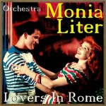 Lovers in Rome, Monia Liter