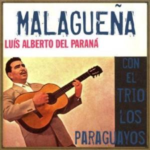 Malagueña, Luis Alberto Del Paraná