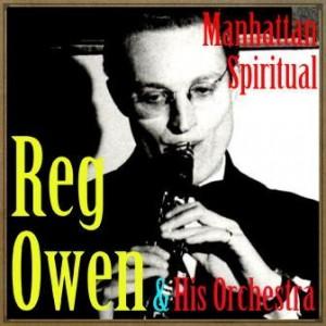 Manhattan Spiritual, Reg Owen