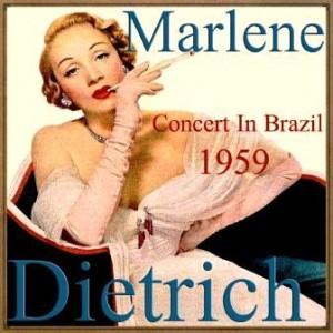 Marlene Dietrich, Concert in Brazil – 1959