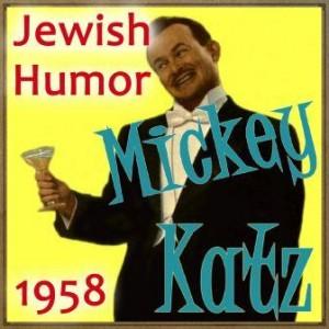 Jewish Humor, 1958, Mickey Katz