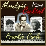Moonlight Cocktail Piano, Frankie Carle