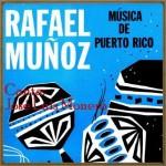 Música de Puerto Rico, Rafael Muñoz