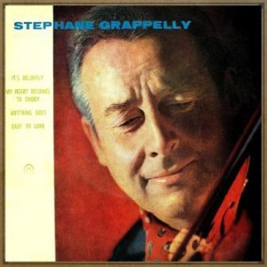 My Heart Belongs to Dady, Stéphane Grappelli