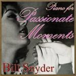 Piano for Passionate Moments, Bill Snyder