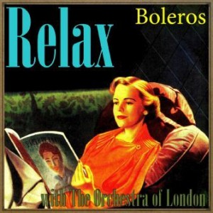 Relax With the Orchestra of London, Boleros, José Norman