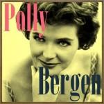 Polly Bergen, Polly Bergen