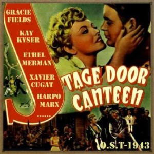 Stage Door Canteen (O.S.T – 1943)