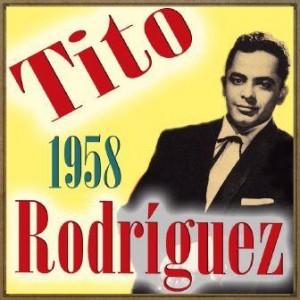 Tito Rodríguez. 1958