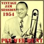 Vintage Jam Session - 1954, Pee Wee Hunt