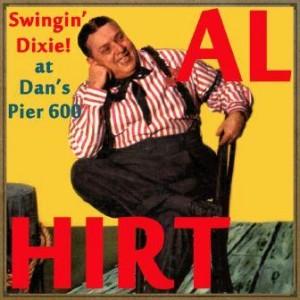 Swingin' Dixie! At Dan's Pier 600, Al Hirt