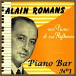 Piano Bar, Alain Romans