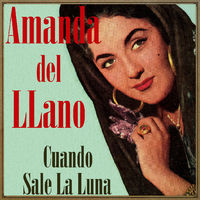 Cuando Sale la Luna, Amanda del Llano