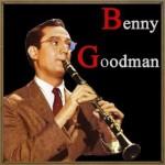 Benny Goodman, Benny Goodman