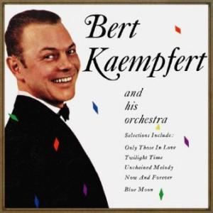Unchained Melody, Bert Kaempfert