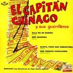 Que Vengan Huracanes, El Capitán Chinaco Y Sus Guerrilleros