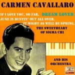 Dream Lover, Carmen Cavallaro