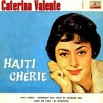 Haiti Chérie, Caterina Valente