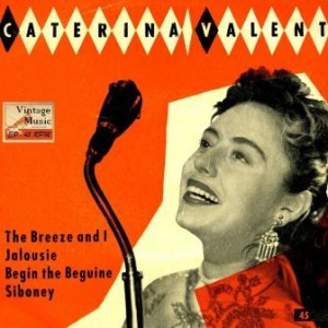 Siboney, Caterina Valente
