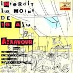 Interdit Aux Moins De 16 Ans, Charles Aznavour