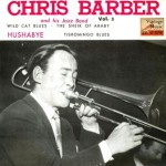Hushabye, Chris Barber