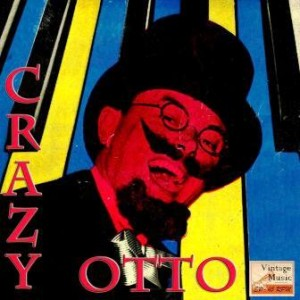 Crazy Otto and His Crazy Piano