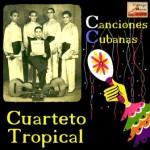 Canciones Cubanas, Cuarteto Tropical