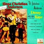 El Fabuloso Andersen, Danny Kaye